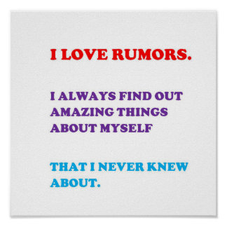 QUOTE Love Rumors Know Personality Behaviour funny Poster