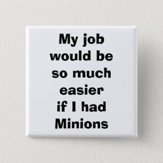 quote, minions 2 inch square button
