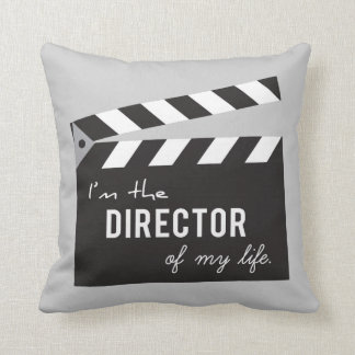 Quote on Life, Director of my life, Clapper Pillows