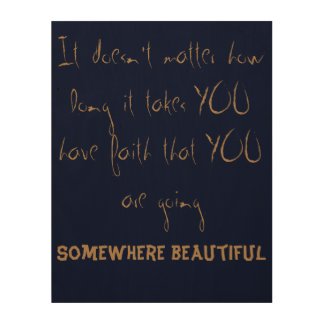 Quote On Wall Wood Canvas