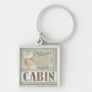 Quote | Owl Be At The Cabin Silver-Colored Square Keychain