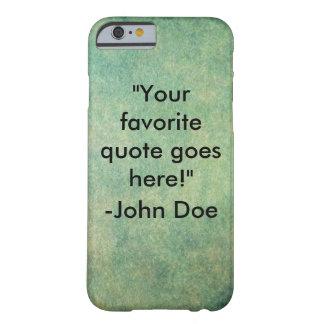 Quote Phone Case