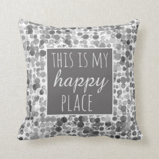 quote pillow this is my happy place gray and white