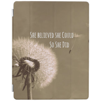 Quote: She believed she could so she Did iPad Cover