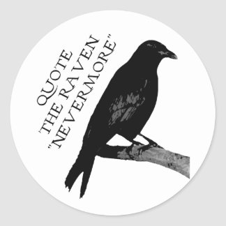 Quote The Raven Classic Round Sticker