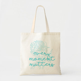 Quote Tote: Every Moment Matters Floral Quote