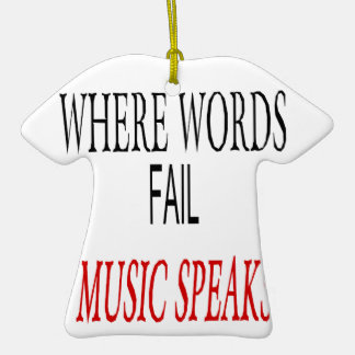 Quote Where Words Fail Music Speaks Christmas Ornament