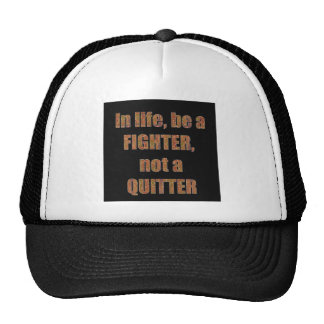 QUOTE Wisdom In life be a FIGHTER not a quitter Mesh Hat