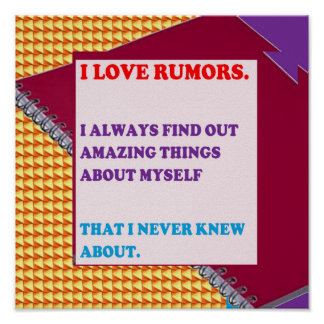 QUOTE Wisdom love rumors funny people silly stupid Print