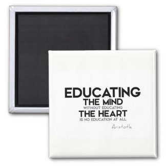 QUOTES: Aristotle: Educating mind, heart Magnet