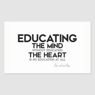 QUOTES: Aristotle: Educating mind, heart Sticker