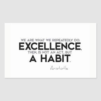QUOTES: Aristotle: Excellence is a habit Sticker