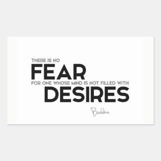 QUOTES: Buddha: No fear, no desires