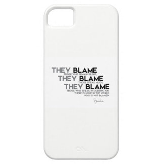 QUOTES: Buddha: They blame Case For The iPhone 5