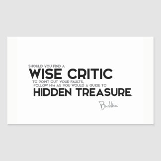 QUOTES: Buddha: Wise critic, hidden treasure