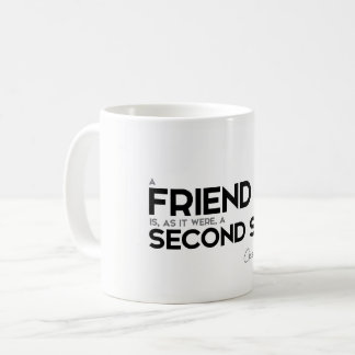 QUOTES: Cicero: A friend: second self Coffee Mug