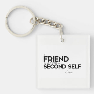 QUOTES: Cicero: A friend: second self Keychain
