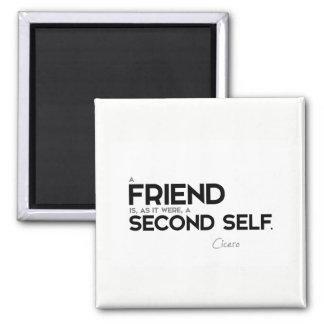 QUOTES: Cicero: A friend: second self Square Magnet