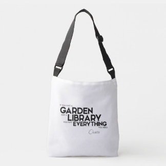 QUOTES: Cicero: A garden and a library Crossbody Bag