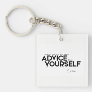QUOTES: Cicero: Advice yourself Keychain