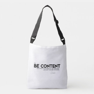 QUOTES: Cicero: Be content Crossbody Bag