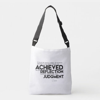 QUOTES: Cicero: Force of character Crossbody Bag