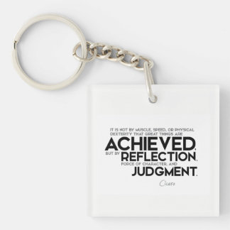 QUOTES: Cicero: Force of character Keychain