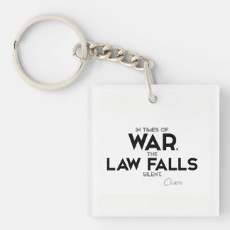 QUOTES: Cicero: Law falls silent Keychain