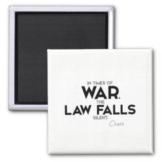 QUOTES: Cicero: Law falls silent Magnet