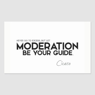 QUOTES: Cicero: Moderation be your guide Sticker