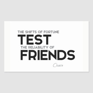 QUOTES: Cicero: Reliability of friends Sticker