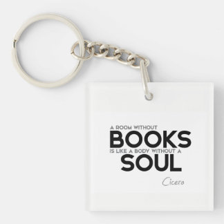 QUOTES: Cicero: Room without books Keychain