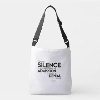 QUOTES: Cicero: Silence, admission, denial Crossbody Bag