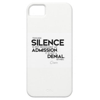 QUOTES: Cicero: Silence, admission, denial iPhone 5 Case