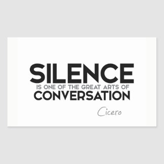 QUOTES: Cicero: Silence, conversation Sticker