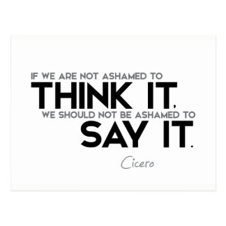 QUOTES: Cicero: Think it, say it Postcard