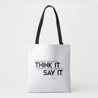 QUOTES: Cicero: Think it, say it Tote Bag