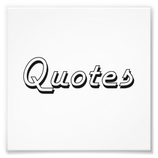 Quotes Classic Retro Design Photo Art