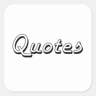 Quotes Classic Retro Design Square Sticker