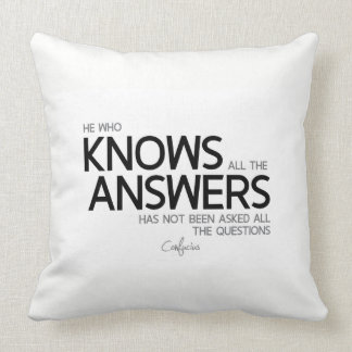 QUOTES: Confucius: All the answers Throw Pillow