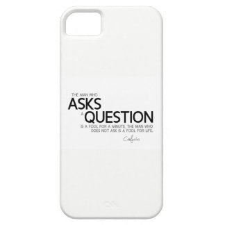 QUOTES: Confucius: Asks a question Case For The iPhone 5