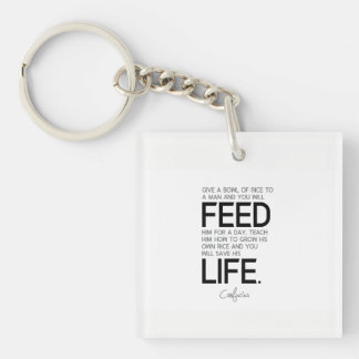 QUOTES: Confucius: Bowl of rice, grow rice Keychain