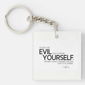 QUOTES: Confucius: Evil within yourself Single-Sided Square Acrylic Keychain