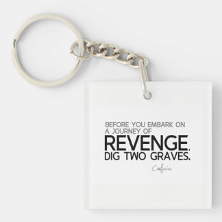 QUOTES: Confucius: Journey of revenge Single-Sided Square Acrylic Keychain