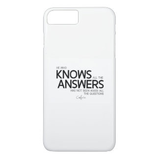 QUOTES: Confucius: Knows all the answers iPhone 7 Plus Case