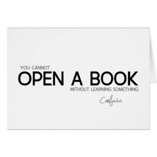 QUOTES: Confucius: Open a book Card