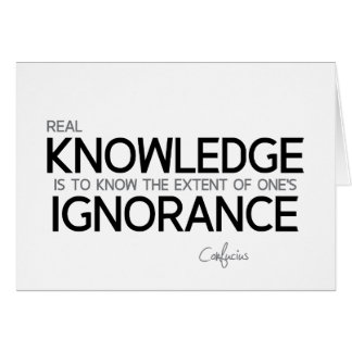 QUOTES: Confucius: Real knowledge Card