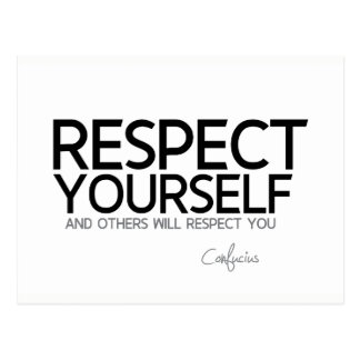 QUOTES: Confucius: Respect yourself Postcard