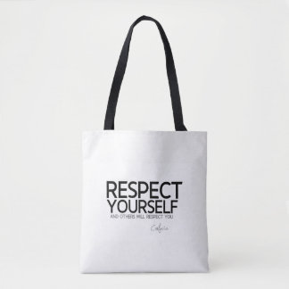 QUOTES: Confucius: Respect yourself Tote Bag