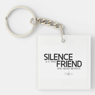 QUOTES: Confucius: Silence, true friend Keychain